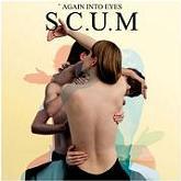 S.C.U.M 'Again Into Eyes' LP+CD artwork