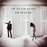 Nick Cave & The Bad Seeds 'Push The Sky Away' LP artwork