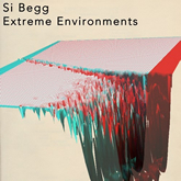 Si Begg 'Extreme Environments' download artwork