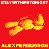 "Alex Fergusson 'Stay With Me Tonight' 7"" artwork"