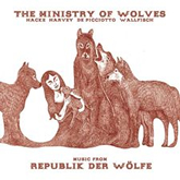 The Ministry Of Wolves 'Music From Republik Der Wölfe' LP artwork