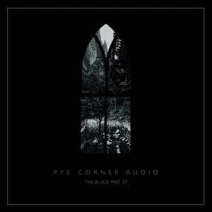Pye Corner Audio 'The Black Mist' artwork