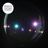 Simian Mobile Disco 'Temporary Pleasure' album artwork