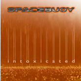 Spacebuoy 'Intoxicated' CD artwork