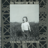 Various Artists 'The Tyranny Of The Beat - Original Soundtracks From The Grey Area' CD artwork