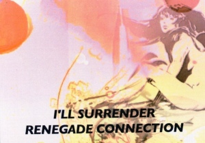 Renegade Connection 'I'll Surrender' postcard