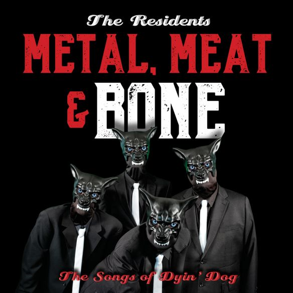 The Residents - Metal, Meat & Bone
