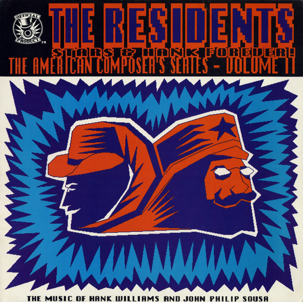 The Residents - Stars & Hank Forever!