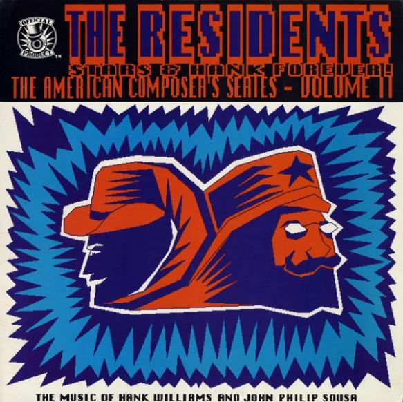 The Residents - Stars & Hank Forever!